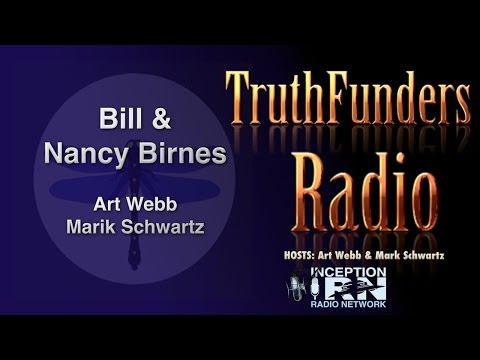 Bill & Nancy Birnes - True UFO Hunters - TruthFunders Radio