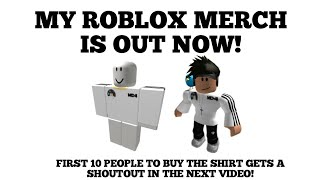 MY OWN ROBLOX MERCH IS OUT NOW! || ROBLOX