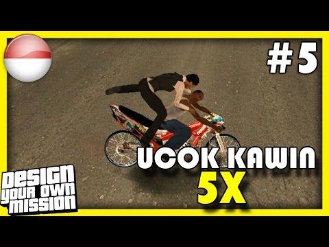 Ucok Kawin 5x - GTA Extreme Indonesia DYOM | #5