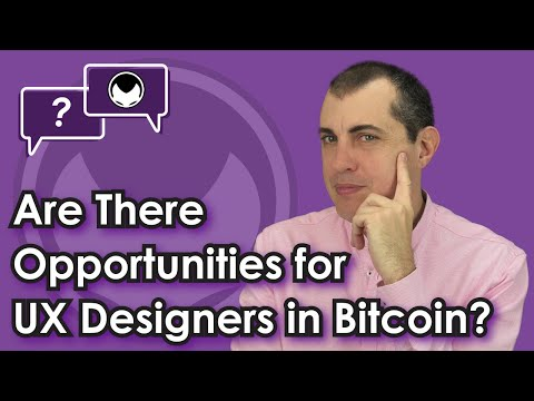Bitcoin Q&A: Are there opportunities for UX designers in Bitcoin? - Advancing Usability