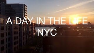 A Day In The Life - NEW YORK CITY