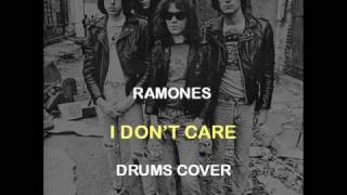 Ramones - I Don't Care (Drums Backing Track Cover)