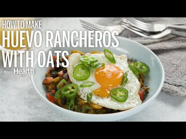 How To Make Huevo Rancheros with Oats | Health