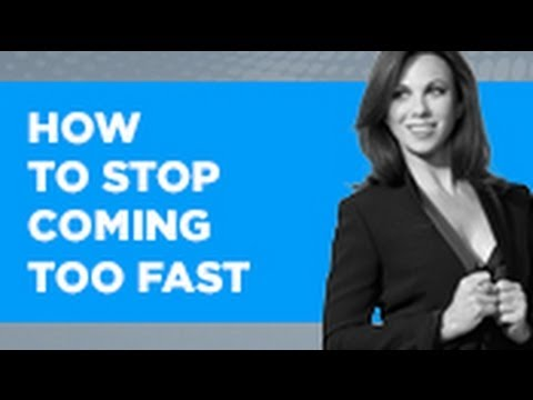 How To Stop Coming Too Fast | Tracey Cox