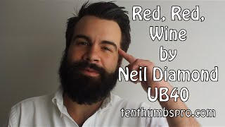 Red, Red, Wine - Neil Diamond - UB-40 - Easy Reggae Ukulele Song Tutorial
