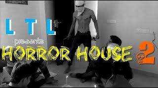 Horror House 2 | Love The Lesson | LTL