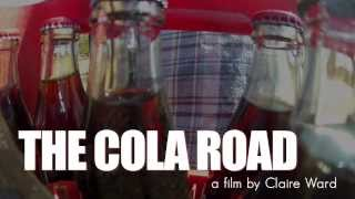 THE COLA ROAD [TRAILER]