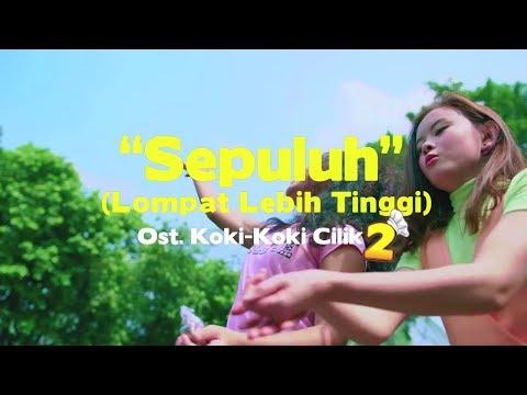 sepuluh-[ost.-koki-koki-cilik-2]---romaria-feat.-koki-koki-cilik-(official-music-video)
