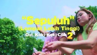 SEPULUH [OST. Koki-Koki Cilik 2] - Romaria Feat. Koki-koki CIlik (Official Music Video)