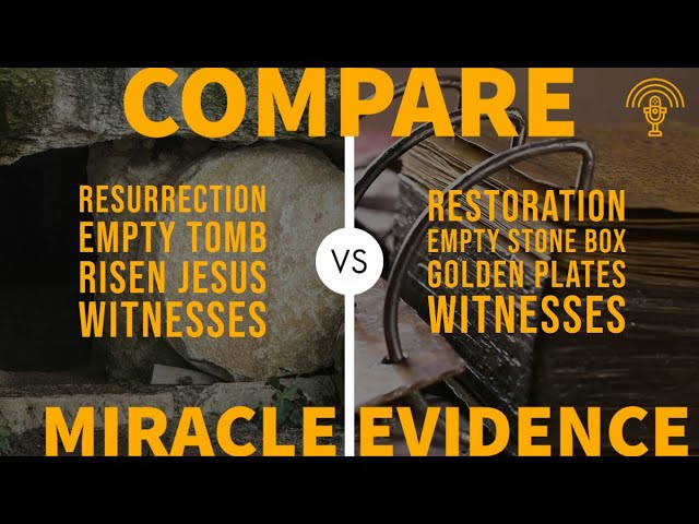 Miracle Evidences of the Resurrection of Jesus Christ and Book of Mormon COMPARED SIDE BY SIDE