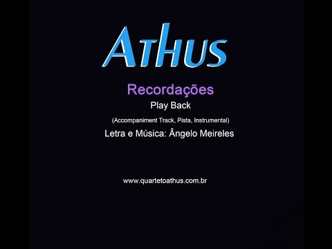 ATHUS - Recordações - Play Back (Accompaniment Track, Pista, Instrumental)