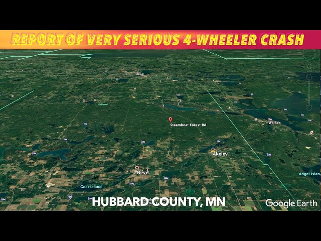 BREAKING NEWS: Report Of Very Serious 4-Wheeler Crash In Hubbard County, MN Saturday Afternoon
