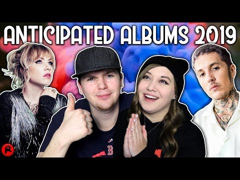 My Most Anticipated Albums For 2019