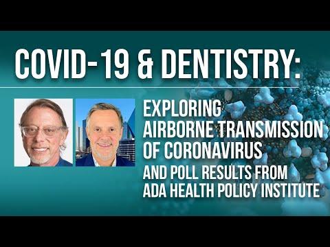 COVID-19 & Dentistry: Exploring Airborne Transmission Of Coronavirus