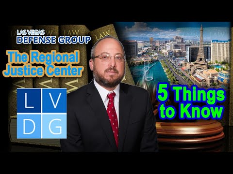 The Regional Justice Center in Las Vegas -- 5 Things to Know