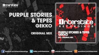 Purple Stories & Tepes - GEKKO [Interstate]