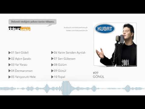 Kubat - Gönül  (Official Full Albüm)