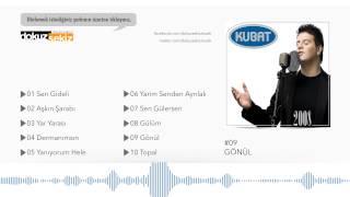 Kubat - Gönül  (Official Full Albüm) Resimi