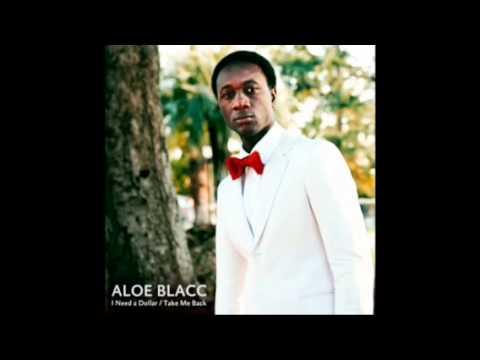 I need a dollar- Aloe Blacc ( audio ) HD