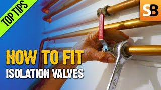 How to Fit an Isolation Valve on Copper Water Pipe