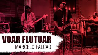 FM O Dia - Marcelo Falcão - Voar Flutuar