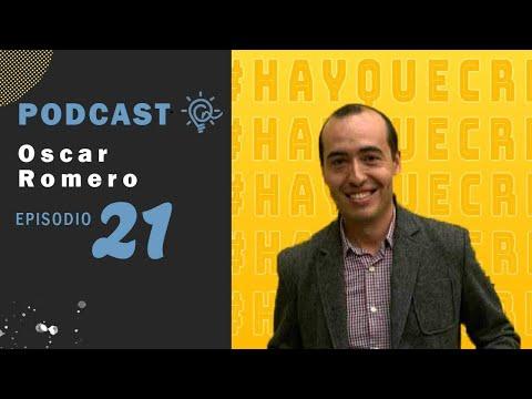Ep 21 Oscar Romero Un caso de éxito en Tijuana