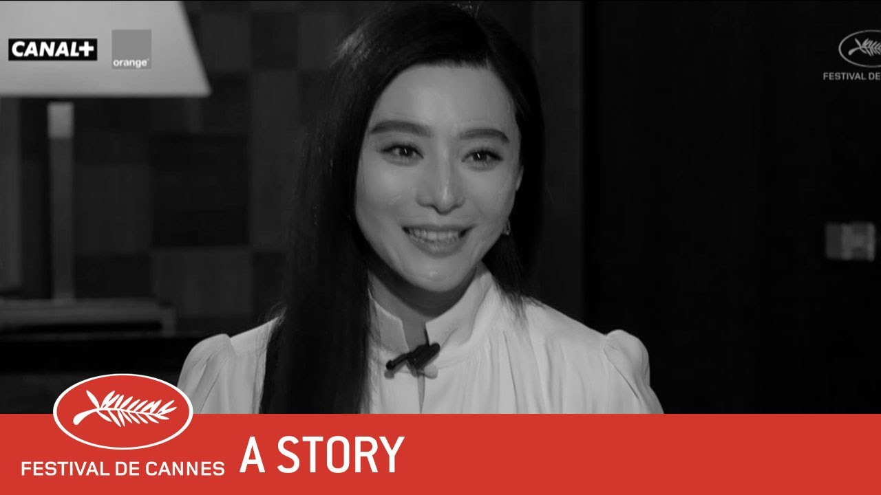 FAN BINGBING - A Story - EV - Cannes 2017 - YouTube