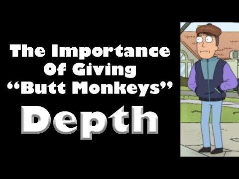 The Importance of Giving Butt Monkeys Depth (Audio Essay)