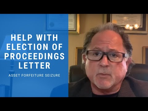 How Customs Lawyers Can Help You With Your Election of Proceedings Letter | Asset Forfeiture Seizure
