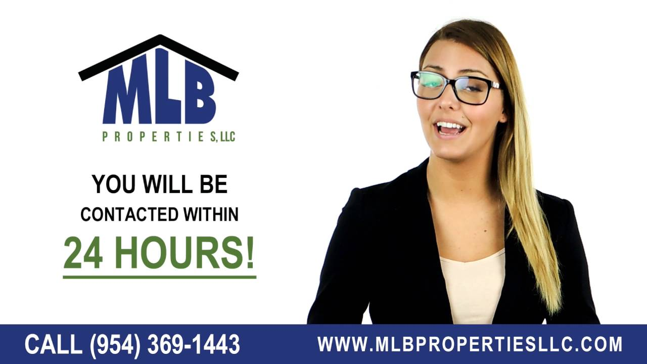 We buy houses Fort Lauderdale FL - MLB Properties LLC