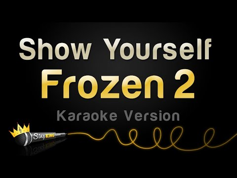 Frozen 2 - Show Yourself (Karaoke Version)