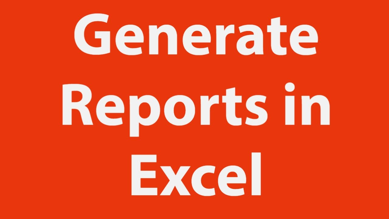 How to Generate Reports in Excel Using VBA
