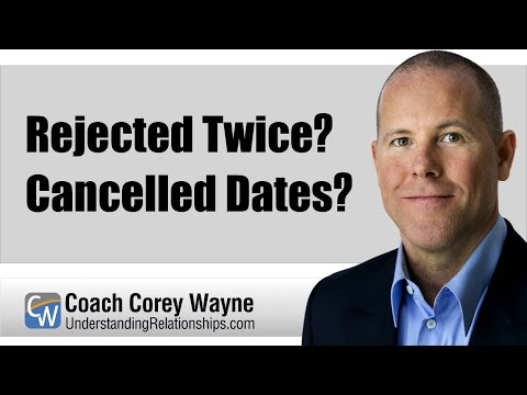 Rejected Twice? Cancelled Dates?