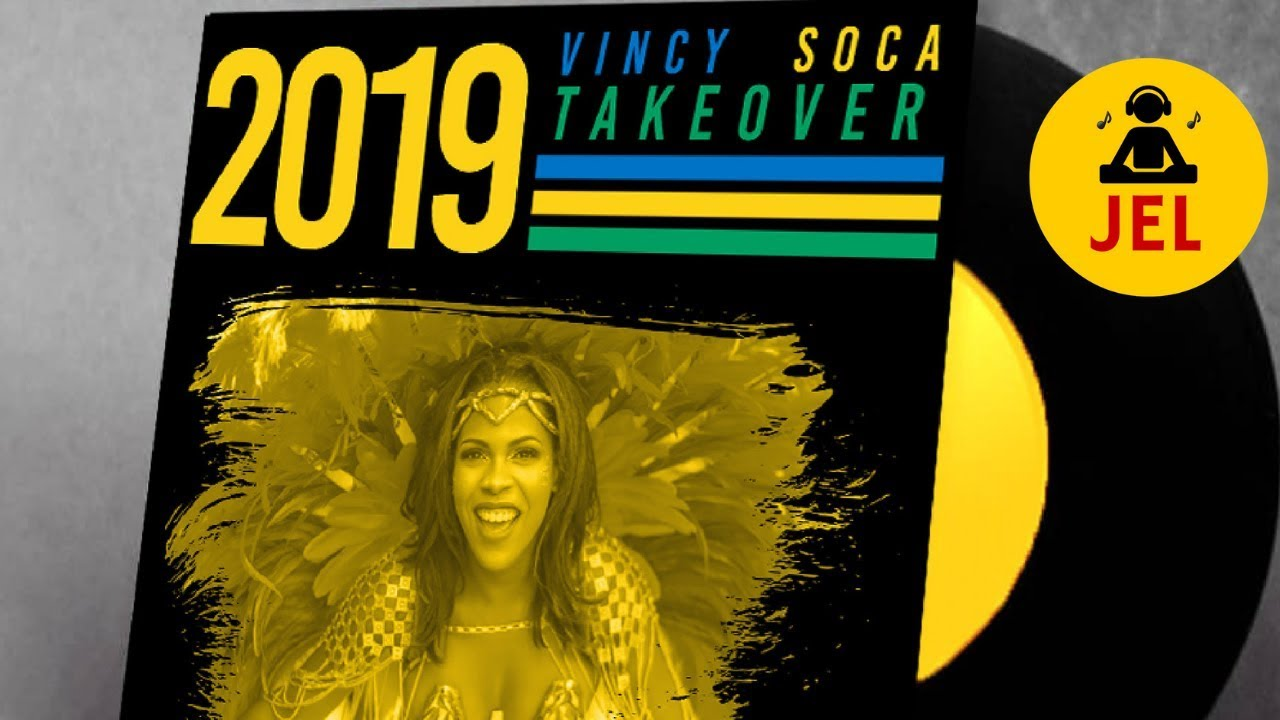 25 soca songs to know for Vincy Mas 2019 – Di Soca Analysts