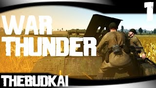 War Thunder :: Ep 1 :: Pee Shooter Through the Eyes