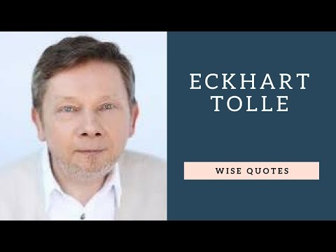 Eckhart Tolle Saying & Quote | Positive Thinking & Wise Quotes Salad | Motivation | Inspiration