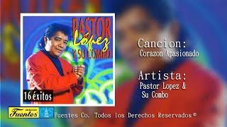Pastor Lopez Y Su Combo / Corazón Apasionado [ Discos Fuentes ]