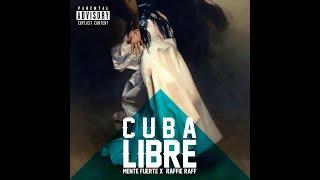 BLACK BANDANA- CUBA LIBRE (MENTE FUERTE X RAFFIE RAFF) prod by 8anasimos (Lyrics)