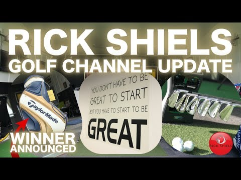 RICK SHIELS GOLF CHANNEL UPDATE & NEWS!