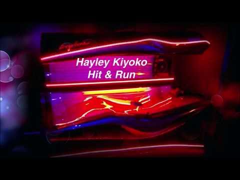 Hayley Kiyoko - Hit & Run LYRICS