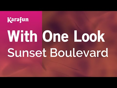 Karaoke With One Look - Sunset Boulevard *
