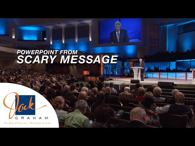 PowerPoint from: Scary Message  | PowerPoint with Dr. Jack Graham