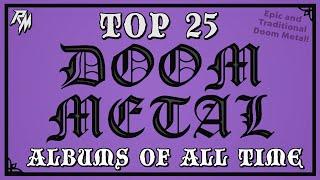 Top 25 Doom Metal Albums of All Time ✝️✝️✝️ (Epic and Traditional Doom Metal)