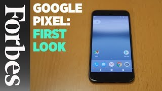 A First Look At The Google Pixel