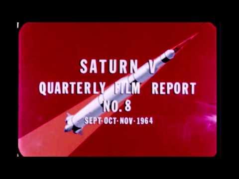 Saturn V Quarterly Film Report Number Eight - November 1964 (archival film)