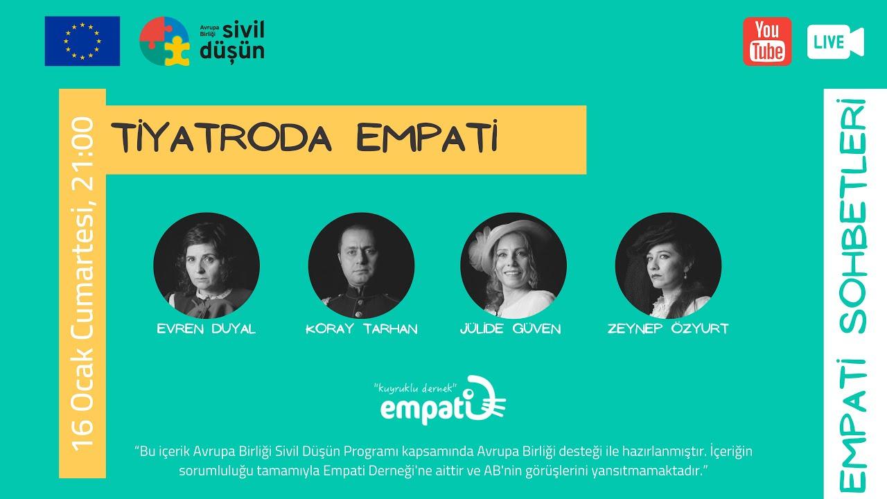 Empati Sohbetleri: Tiyatroda Empati
