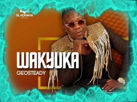 Geosteady - Wakyuka (Official Audio 2019)