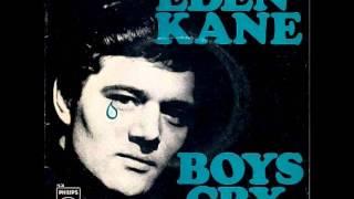 Eden Cane - Boys Cry 1964