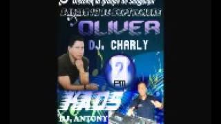 LA GOLDEN OLIVER DJ CHARLY Y KAOS DJ ANTONY