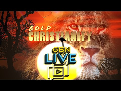 GBNLive - Episode 170 - Bold Christianity